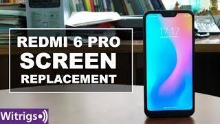 Redmi 6 Pro Screen Replacement | Repair Guide