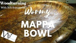 Woodturning #124 wormy mappa bowl