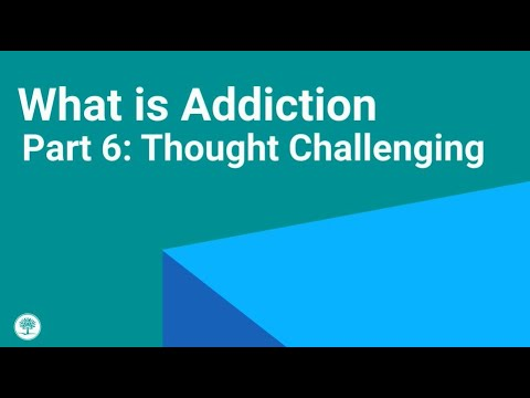 Thought Challenging Skills: How to Outsmart the Addicted Brain