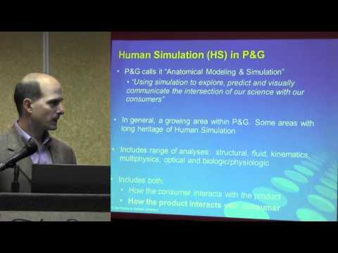 One Perspective of Human Simulation in Consumer Products Industry: Gary Gross (Procter & Gamble)