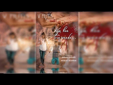 kya-hua-tera-wada-|-pranav-chandran-|heart-touching-love-story-|-new-songs-2019-|-jabalpur