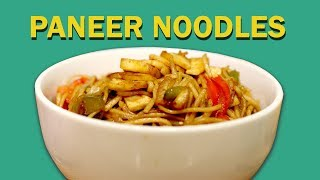 Paneer Noodles | Veg Noodles | पनीर नूडल्स | Indo-Chinese Recipes | Food Tak