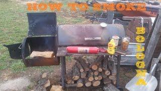 How to smoke a Bologna (Indian Steaks)