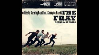 Boulder to Birmingham (feat. Emmylou Harris) - The Fray(Scars and Stories)