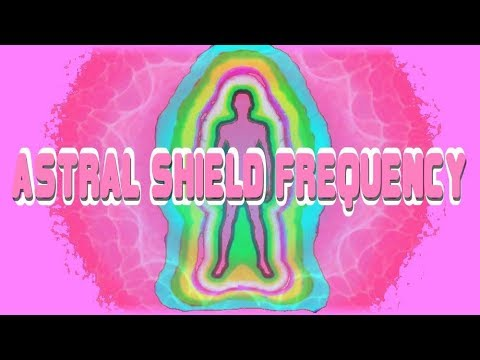 Astral Shield Frequency - Most Powerful Future-Channelled Protection Binaural Beat plus Isochronics!
