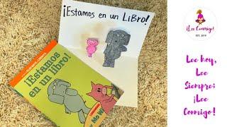 ¡Lee Conmigo! : ¡Estamos en un libro!