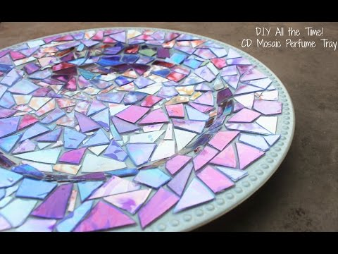 D.I.Y All the Time! CD Mosaic Perfume Tray