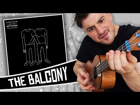 Catfish And The Bottlemen Ukulele Style! ( The Balcony ) FULL ALBUM