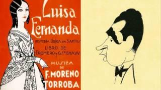 Federico Moreno Torroba - Dúo «Cállate, corazón» de Luisa Fernanda (1932)