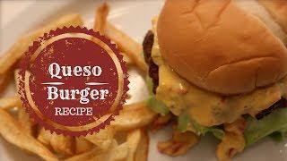 Queso Burger Recipe