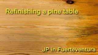 Refinishing a Pine Table
