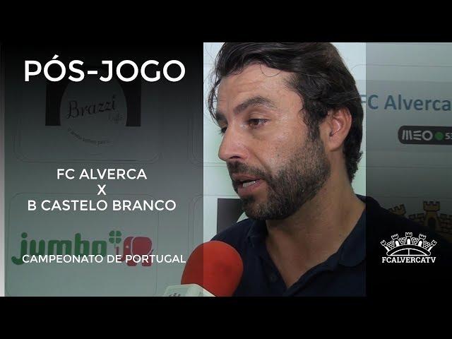 FC Alverca vs Benfica Castelo Branco - Reações ao Jogo