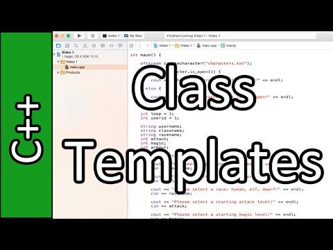 Class Templates - C++ Programming Tutorial #48 (PC / Mac 2015)
