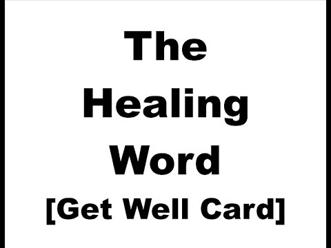 The Healing Word [Get Well Card]