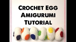 Egg Amigurumi ~ Crochet Tutorial
