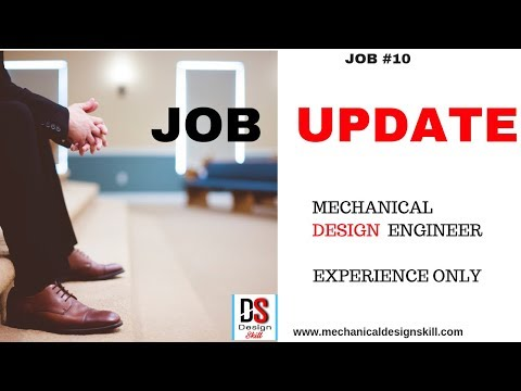 Job Update For Mechanical Design Engineer L Experience Only