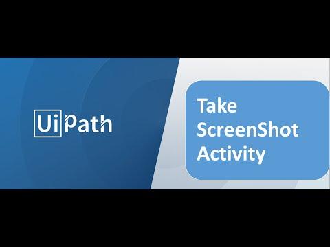 UiPath - Take Screenshot activity - YouTube