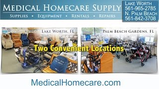 Medical Homecare Hospital Equipment, Furniture, And Supplies South Florida