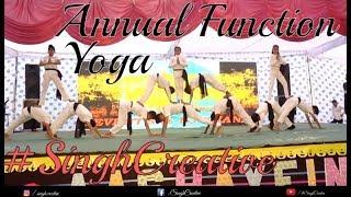 Yoga     Jai Ho   Annual function Performance   D.A.V Public School,Khanna   #SinghCreative