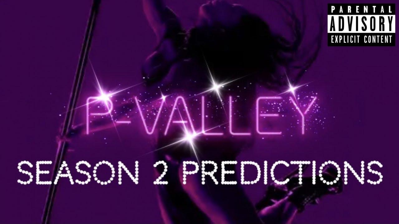 Download P-VALLEY SEASON 2 PREDICTIONS *MUST WATCH*