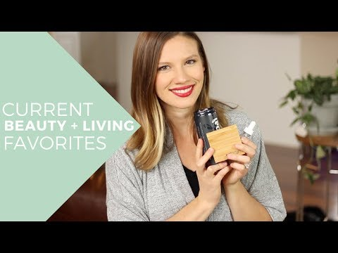 Current Non-Toxic Beauty & Lifestyle & Wellness Faves // Laura's Natural Life