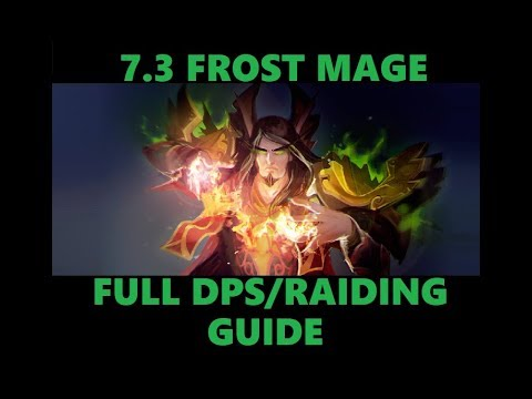 Frost Mage DPS Guide (Battle for Azeroth 8.1.5) - Noxxic