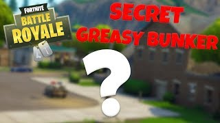 SECRET GREASY BUNKER - Fortnite Battle Royale