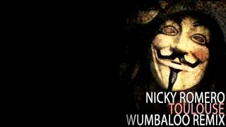 Nicky Romero - Toulouse (Wumbaloo Remix)