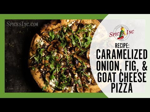 Caramelized Onion, Fig & Goat Cheese Pizza