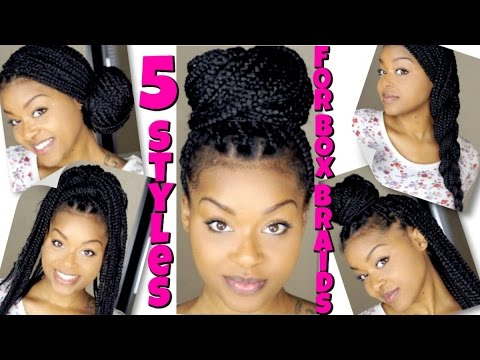 5 Styles For Box Braids Quick Easy Youtube