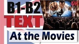 Going to the Movies - Поход в кино | Разбор английского текста среднего уровня