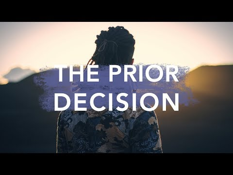 The Prior Decision - Bruce Downes The Catholic Guy