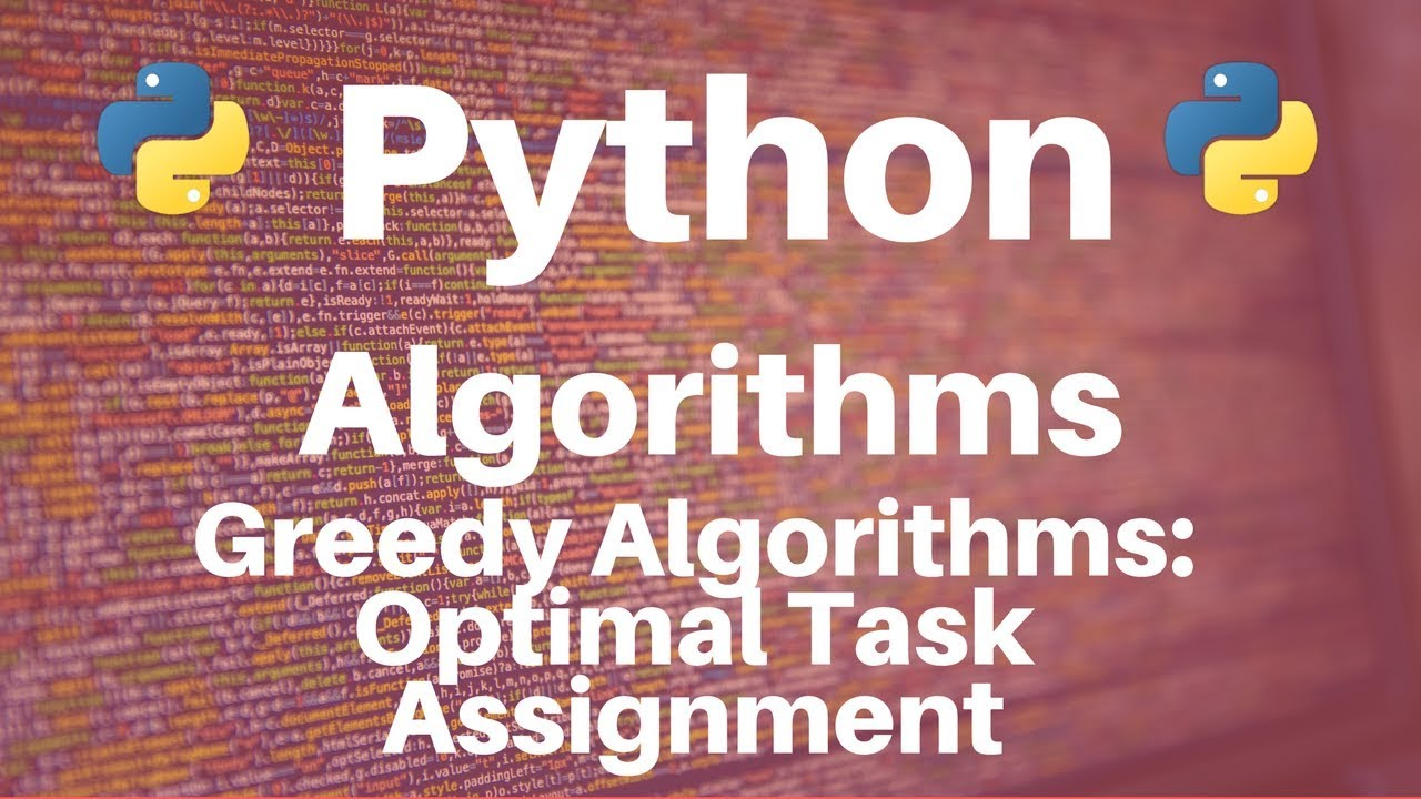 Greedy Algorithms in Python: Optimal Task Assignment