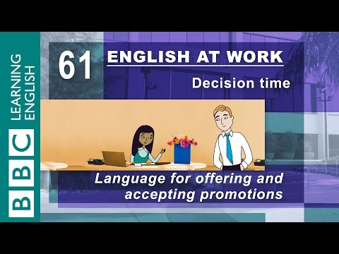 Job offers - 61 - English at Work shows you how to offer and accept a job