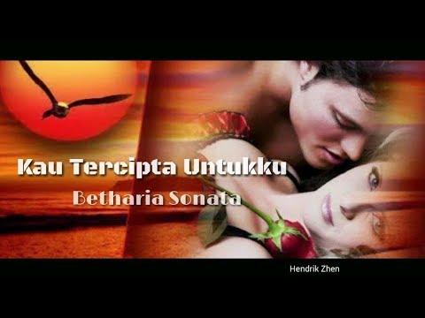 Kau Tercipta Untukku - Betharia Sonata (Lyrics)