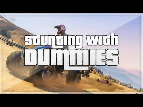 GTA 5 - Stunts 4 Dummies - Episode 2