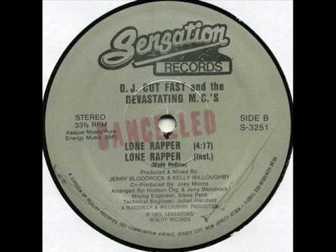 . Cut Fast & The Devastating .'s - Lone Rapper 1985