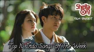 Video Top 10 Indo Songs of The Week - February 5, 2018 download MP3, 3GP, MP4, WEBM, AVI, FLV Agustus 2018