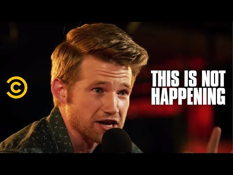 Will Weldon - The Worst Second Date Ever - This Is Not Happening - Uncensored