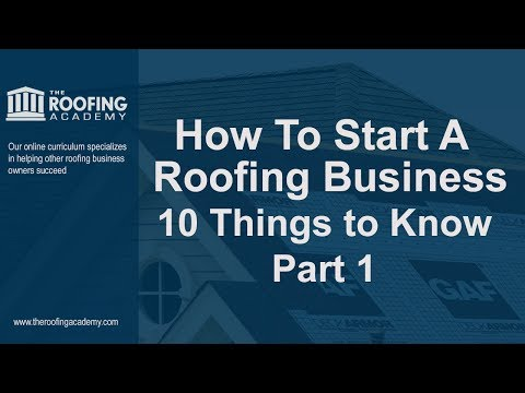 Learn How To Start A Roofing Business   YouTube