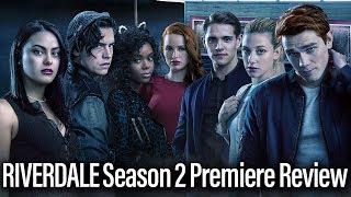 Riverdale Season 2 Premiere Review