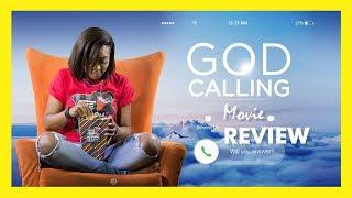 GOD CALLING MOVIE Review Quickie | Zainab Balogun