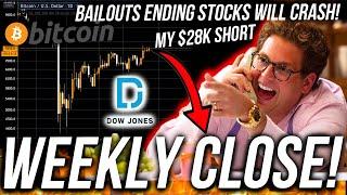 BITCOIN WEEKLY CLOSE! STOCK CRASH IMMINENT! WORLD BUSINESS NEWS! Live Trading BTC! ETH DOWJ Analysis
