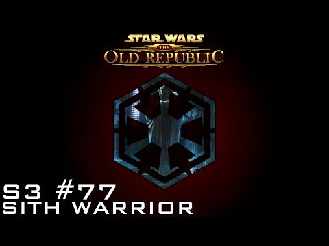 Star Wars: The Old Republic - SITH WARRIOR [Level 55] - S3 Episode 77: Kuat Drive Yards (Empire)