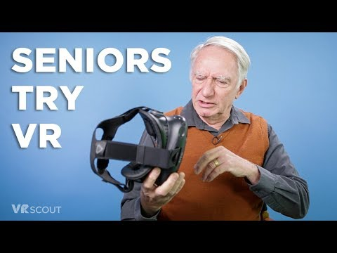 Seniors Try VR For The First Time - HTC Vive