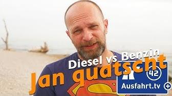 Jan quatscht:  Benzin vs Diesel
