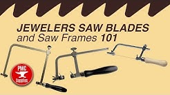Jewelers Saw Blades and Saw Frames 101