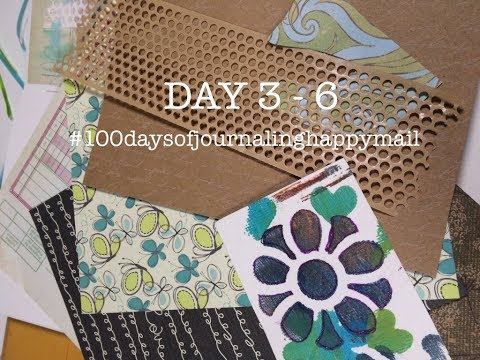 Day 3-6 The 100 Day Project - 100 Days Of Journaling Happy Mail