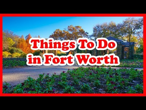 5 Best Things To Do in Fort Worth, Texas | US Travel Guide