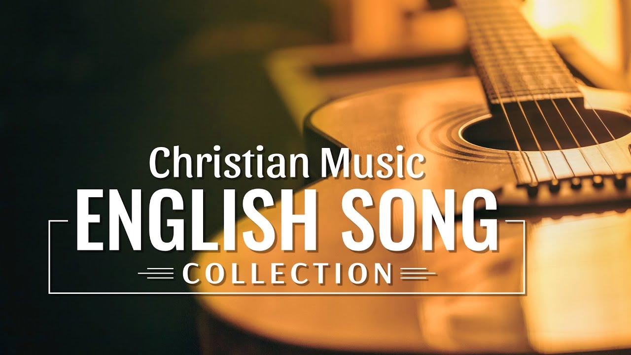 Christian Music - English Song Collection